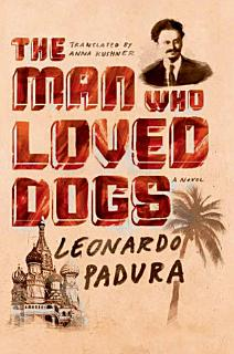 The Man Who Loved Dogs Book