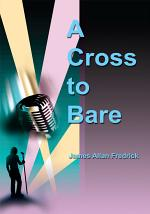 A Cross to Bare