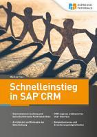 Schnelleinstieg in SAP CRM PDF