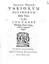 Variorum divinorum Liber unus