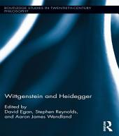 Wittgenstein and Heidegger