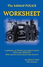 The Miami Police Worksheet