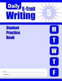 Daily 6 Trait Writing Grade 5 Student Book PDF