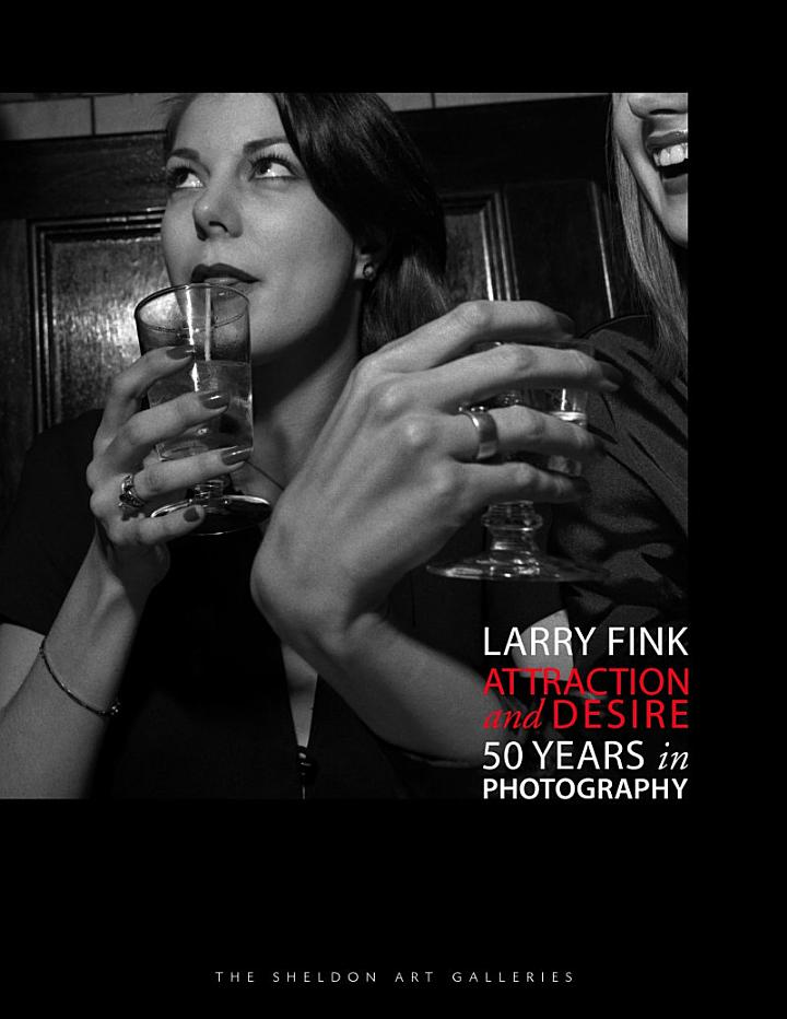 Larry Fink: Attraction and Desire - 50 Years in Photography