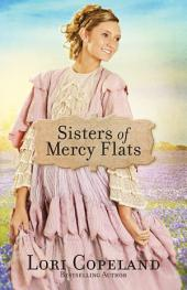 Sisters of Mercy Flats: Volume 1