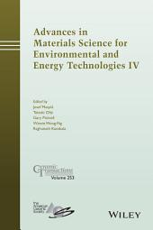 Advances in Materials Science for Environmental and Energy Technologies IV: Ceramic Transactions, Volume 253
