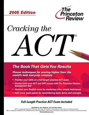 Cracking the ACT  2005 Edition PDF