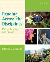 Reading Across the Disciplines: College Reading and Beyond, Edition 6