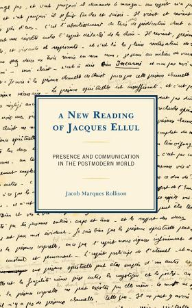 A New Reading of Jacques Ellul PDF