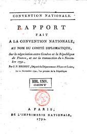 Rapport fait à la Convention nationale, au nom du Comité diplomatique: sur la négociation entre Genève & la République de France, & sur la transaction du 2 novembre 1792