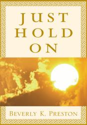 Just Hold On Book PDF