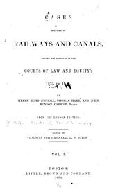 Cases Relating to Railways and Canals: 1835-1840