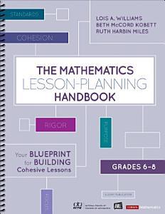 The Mathematics Lesson Planning Handbook  Grades 6 8 PDF