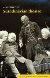 A History Of Scandinavian Theatre Book PDF