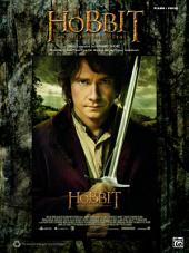The Hobbit: An Unexpected Journey: Piano/Vocal Sheet Music Selections from the Original Motion Picture Soundtrack