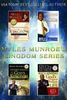 The Myles Munroe s Kingdom Series PDF