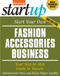 Start Your Own Fashion Accessories Business Book PDF