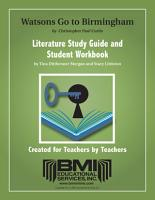 The Watsons Go to Birmingham  Study Guide and Student Workbook  Enhanced ebook  PDF