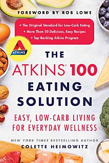 The Atkins 100 Eating Solution Book