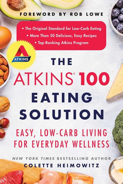 The Atkins 100 Eating Solution