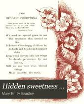 Hidden Sweetness ...