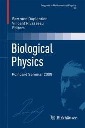 Biological Physics: Poincaré Seminar 2009