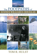 The Footpaths of Justice William O. Douglas