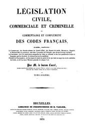 Legislation civile, commerciale et criminelle, ou Commentaire des codes francais ...: 6: Code civil. Livre troisieme