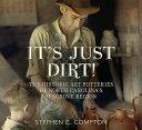 It s Just Dirt  the Historic Art Potteries of North Carolina s Seagrove Region
