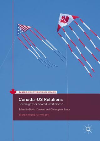 Canada   US Relations PDF