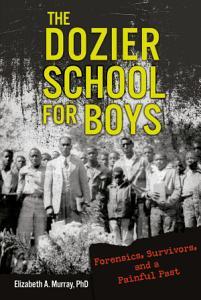The Dozier School for Boys PDF
