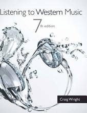 Listening to Western Music: Edition 7
