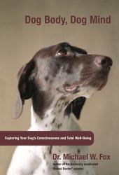 Dog Body  Dog Mind PDF