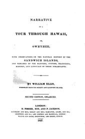 Narrative of a tour through Hawaii, or, Owhyhee; with remarks on the history, traditions, manners, customs and language of the Sandwich Islands