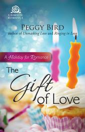 The Gift of Love: A Holiday for Romance
