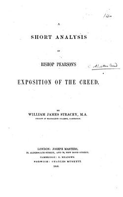 A Short Analysis of Bishop Pearson s Exposition of the Creed