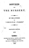 Rhymes for the Nursery  By the authors of    Original Poems    Anne and Jane Taylor and others PDF
