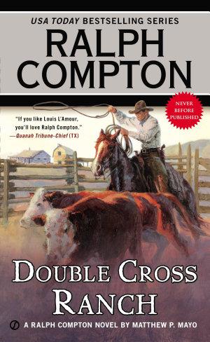 Ralph Compton Double Cross Ranch