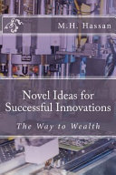 Novel Ideas for Successful Innovations