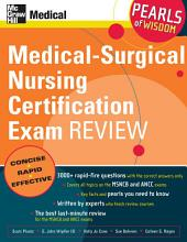 Medical-Surgical Nursing Certification Exam Review: Pearls of Wisdom