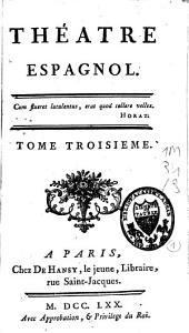 Théâtre espagnol: Volume3