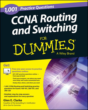 1 001 CCNA Routing and Switching Practice Questions For Dummies    Free Online Practice  PDF