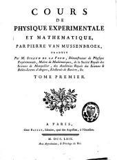 Cours de physique expérimentale et mathématique: Volume1