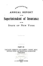 Annual Report of the Superintendent of Insurance to the New York Legislature: 1913, Volume 3