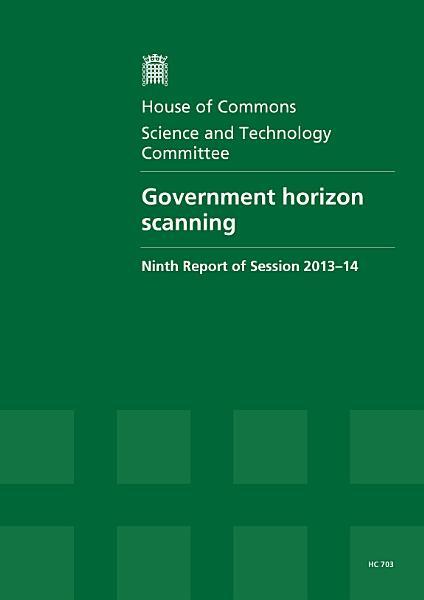 Hc 703 Government Horizon Scanning
