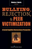 Bullying  Rejection    Peer Victimization PDF