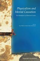 Physicalism and Mental Causation PDF