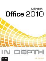 Microsoft Office 2010 In Depth PDF