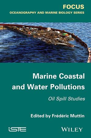 Marine Coastal and Water Pollutions PDF