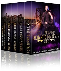 Enchanted Immortals Series Box Set  Books 1 4 plus Novella PDF